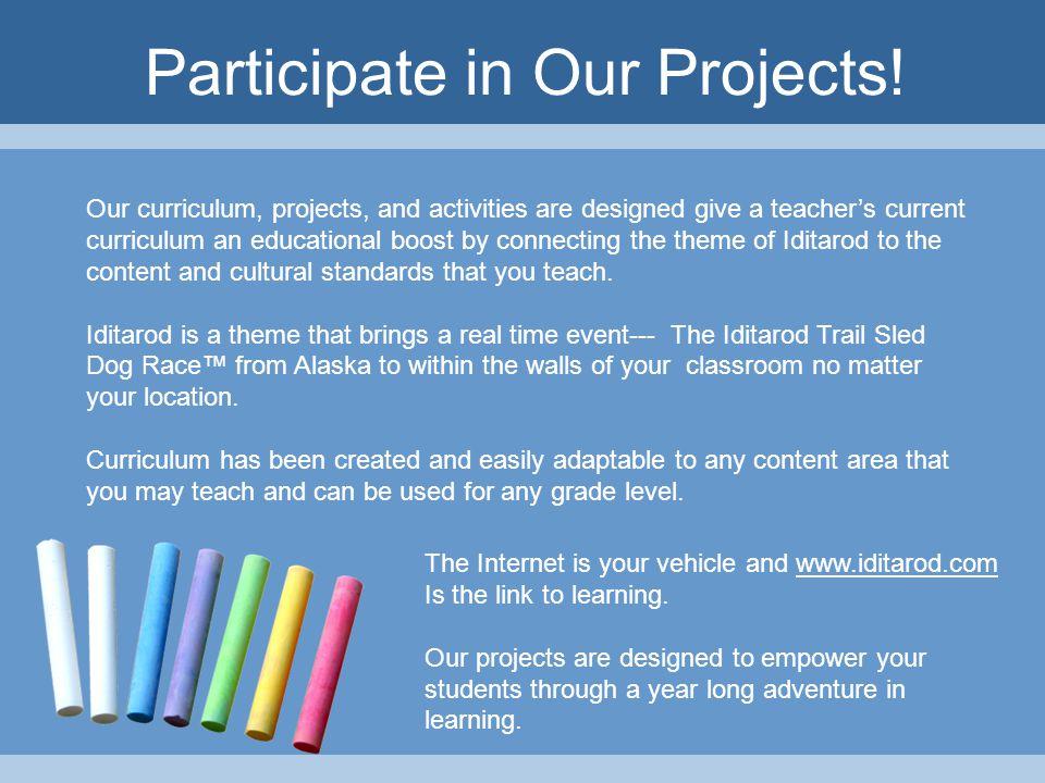 Teacher's Workshops Each year we hold two teacher's workshops in Alaska.