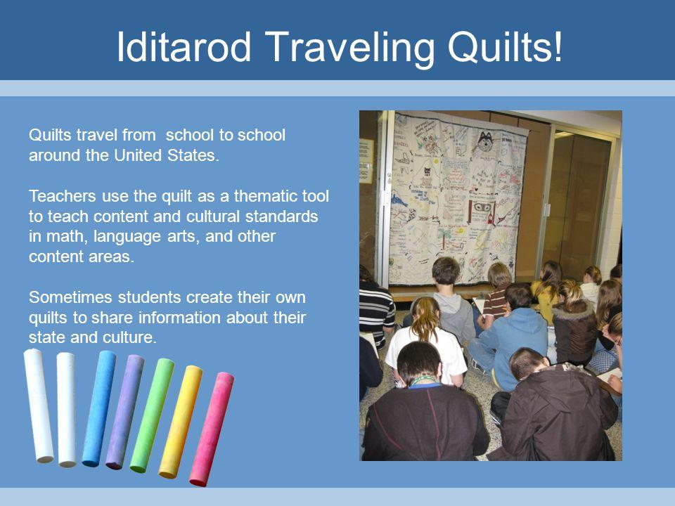 Iditarod Teacher on the Trail™ The Teaching Adventure of a Lifetime!