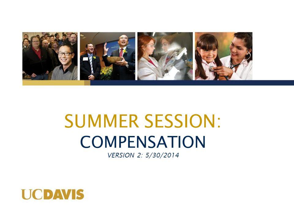 SUMMER SESSION: COMPENSATION VERSION 2: 5/30/2014