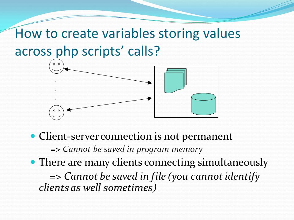 How to create variables storing values across php scripts' calls.