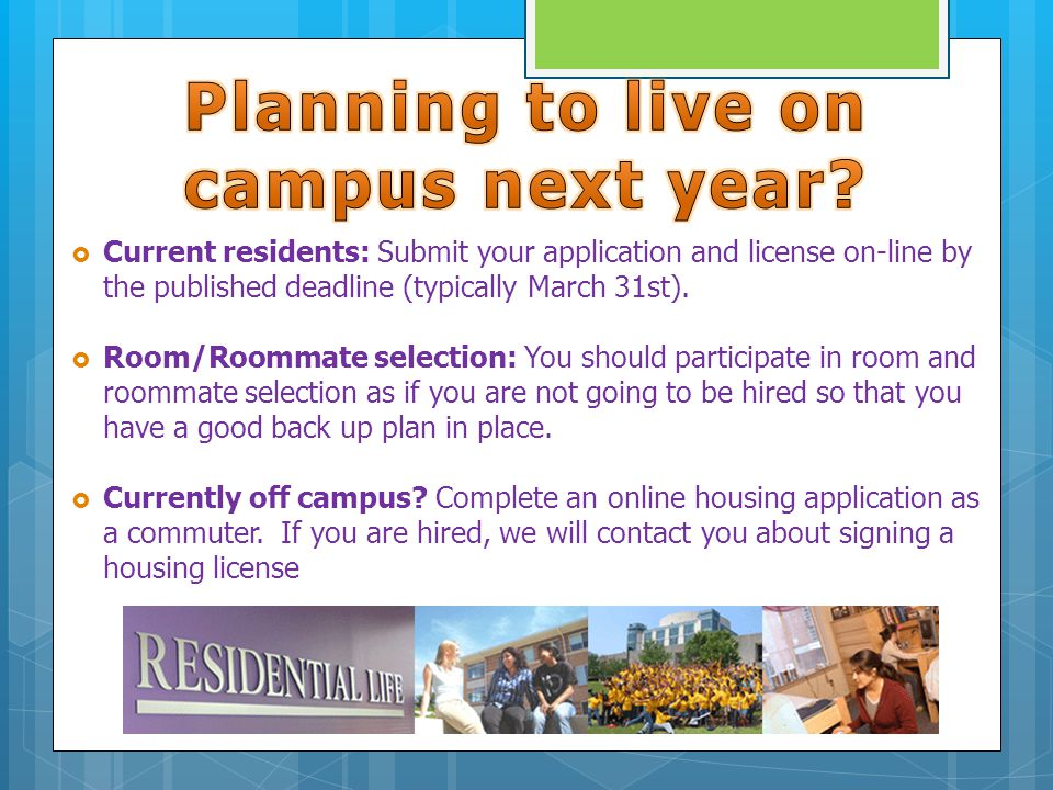 Current residents: Submit your application and license on-line by the published deadline (typically March 31st).
