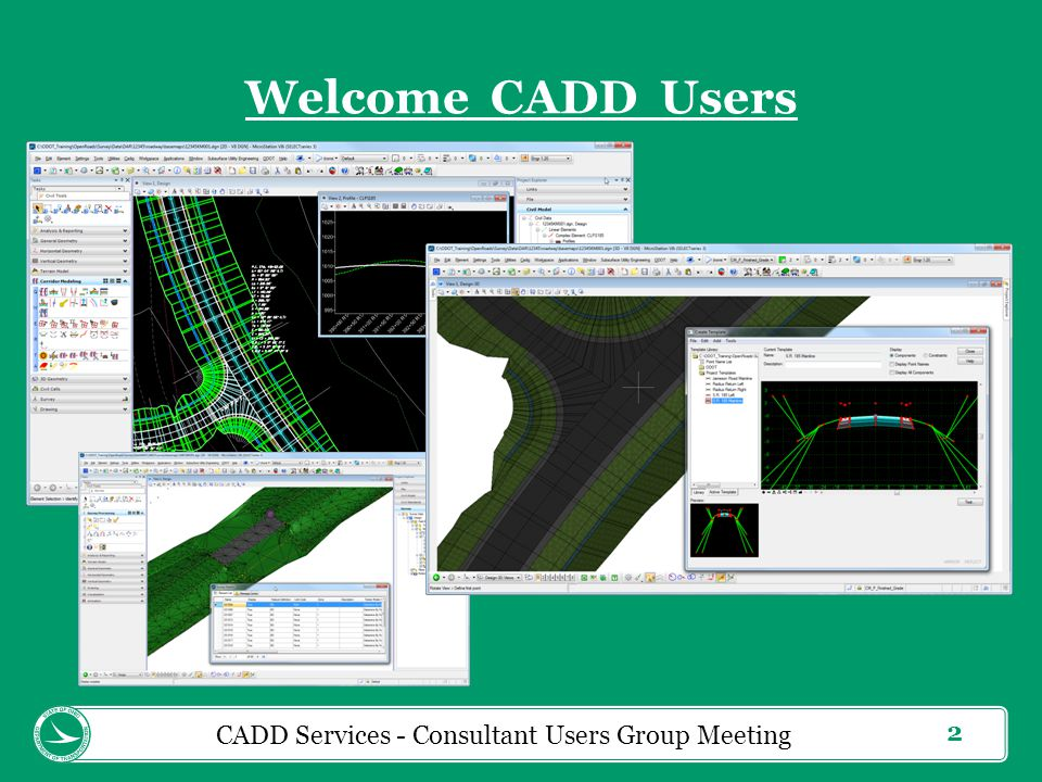 3 Previously ODOT GMUG GEOPAK / MicroStation Users Group Last documented meeting - July, 2011 Reboot of GMUG New Technology Means New Standards (Bentley OpenRoads) Cover other topics relative to CADD (GENSUM Spreadsheet) 2 Meetings per year, Spring & Fall, (OTEC) CADD Services - Consultant Users Group Meeting