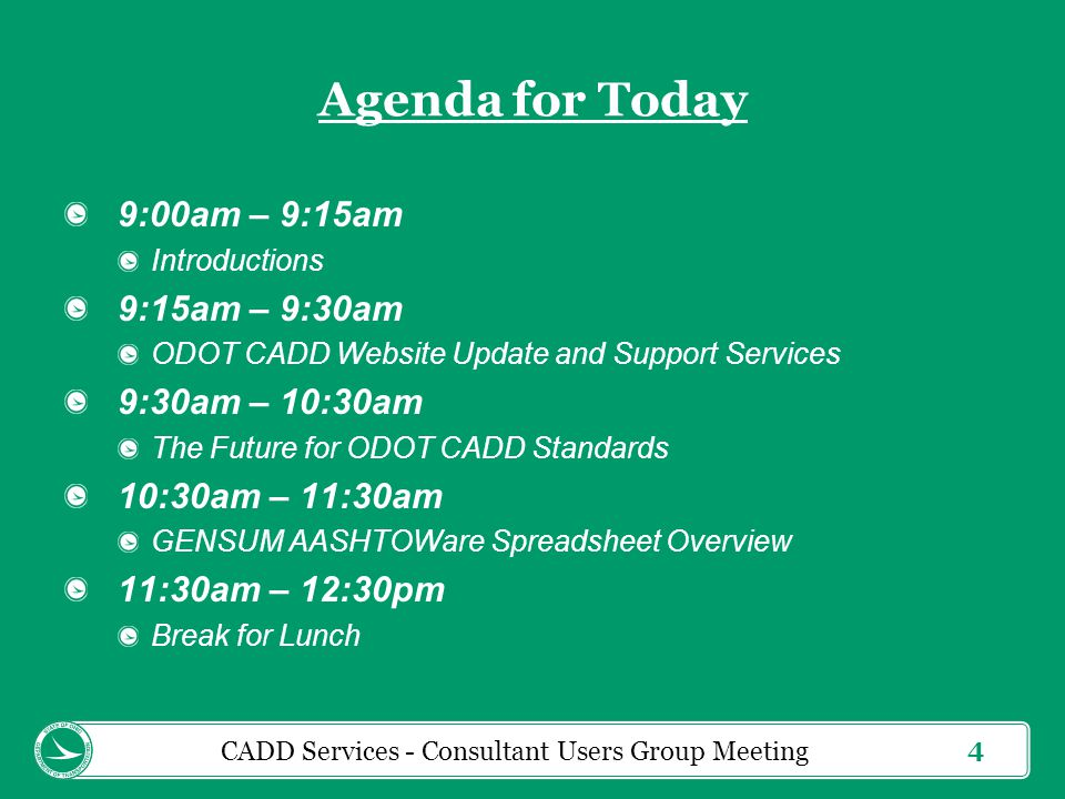 5 Agenda for Today 12:30pm – 2:30pm ODOT Standards for Bentley OpenRoads Survey and Design 2:30pm – 2:45pm Question and Answer Session CPD Credits Notation on Agenda for 4.00 credits CADD Services - Consultant Users Group Meeting