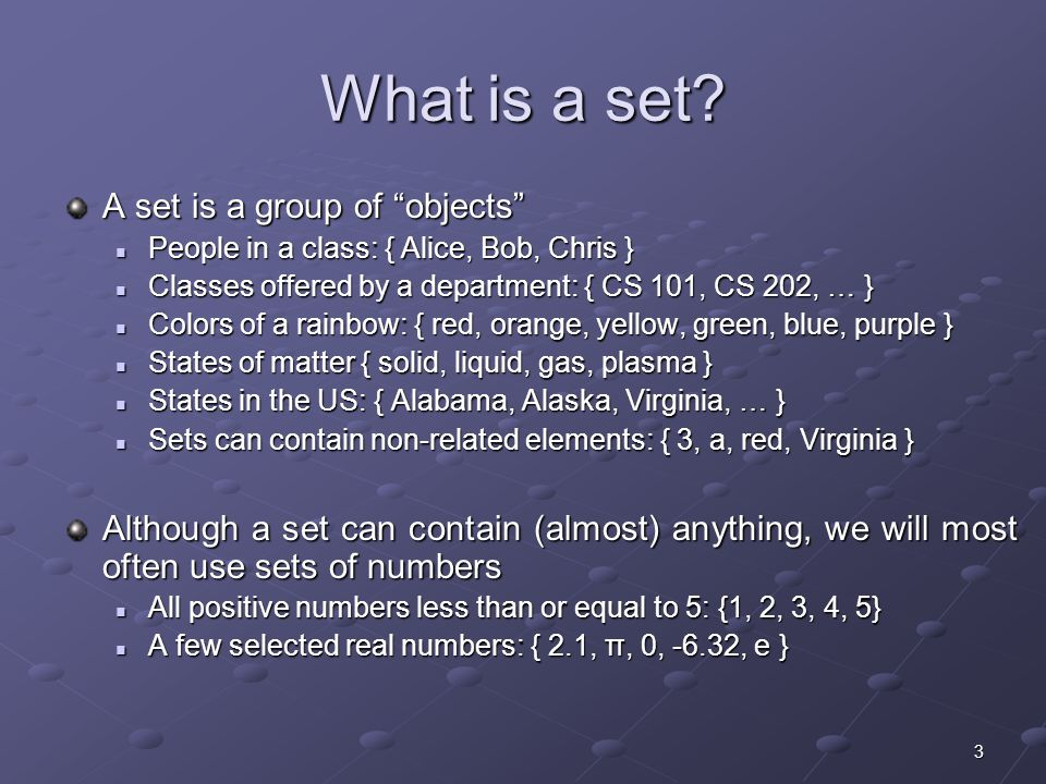 3 What is a set.