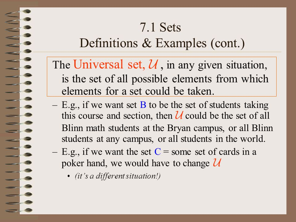 7.1 Sets Set operations -- Intersection –The intersection of two sets A and B is the set of all elements that are in A and are in B (at the same time).