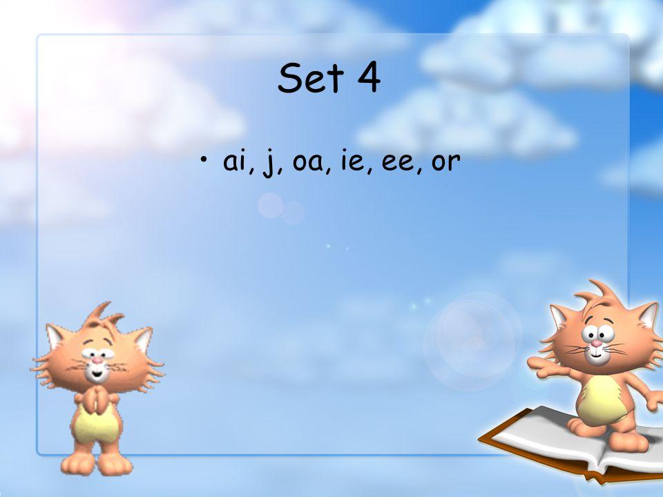 Set 4 ai, j, oa, ie, ee, or
