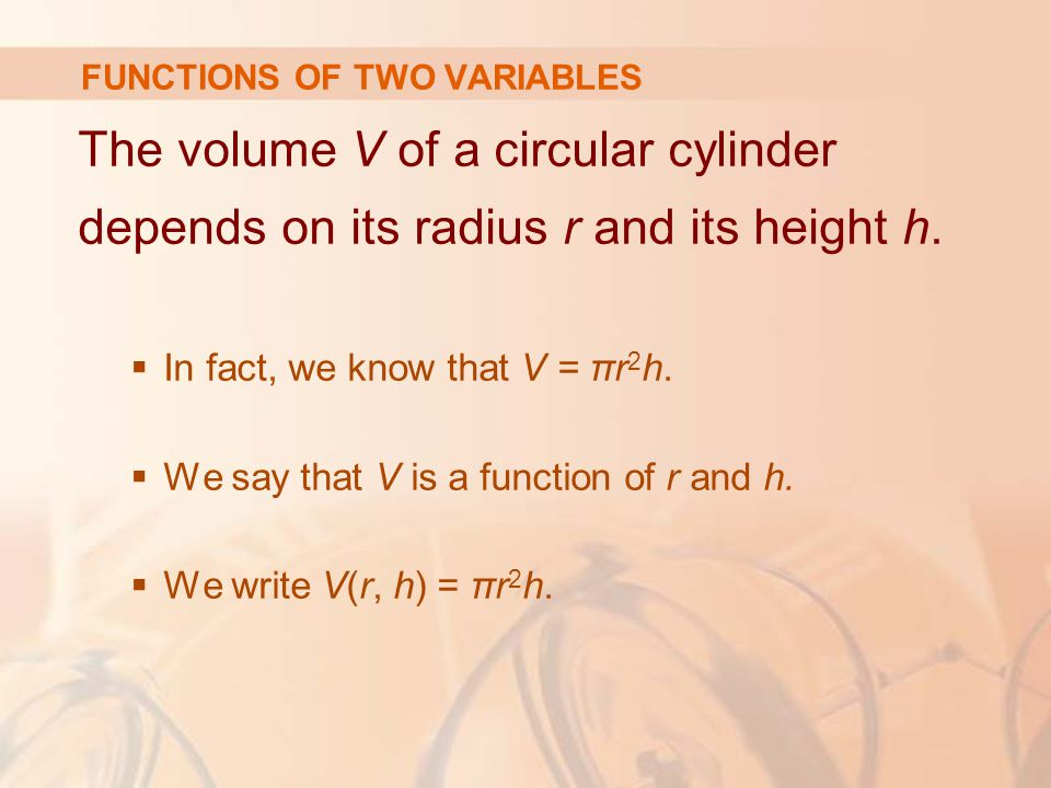 So, the range is: {z| 0 ≤ z ≤ 3} = [0, 3] FUNCTIONS OF TWO VARIABLES Example 4