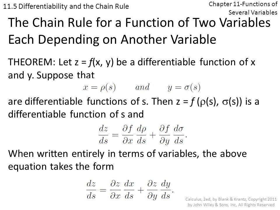 Chapter 11-Functions of Several Variables 11.5 Differentiability and the Chain Rule Calculus, 2ed, by Blank & Krantz, Copyright 2011 by John Wiley & S