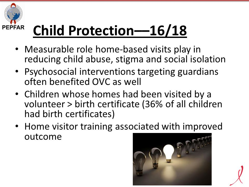 Child Protection––16/18 Measurable role home-based visits play in reducing child abuse, stigma and social isolation Psychosocial interventions targeti