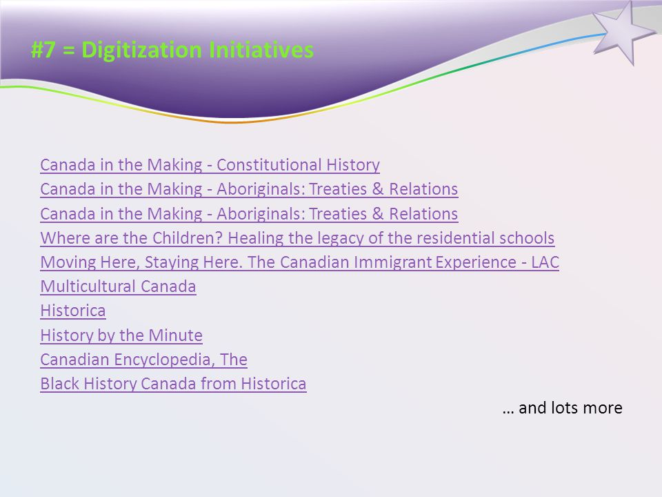 #7 = Digitization Initiatives Canada in the Making - Constitutional History Canada in the Making - Aboriginals: Treaties & Relations Where are the Children.