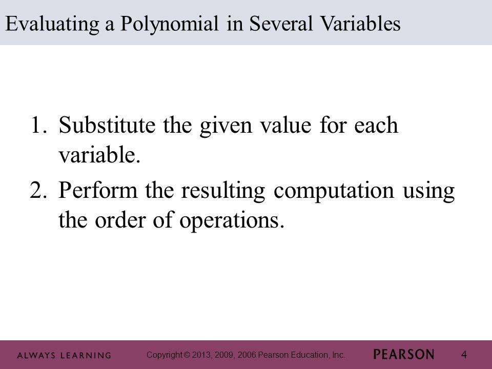 Copyright © 2013, 2009, 2006 Pearson Education, Inc. 15