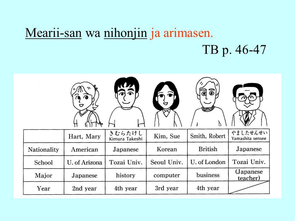 Mearii-san wa nihonjin ja arimasen. TB p. 46-47