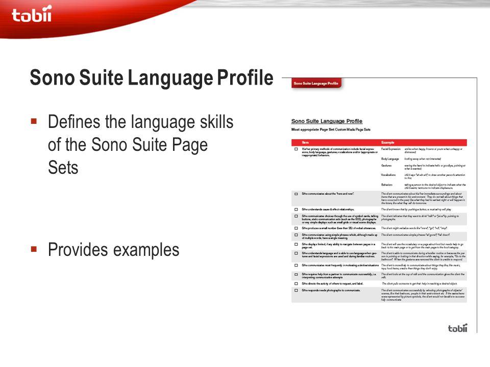  Defines the language skills of the Sono Suite Page Sets  Provides examples Sono Suite Language Profile