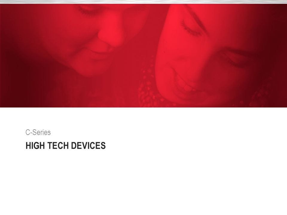 HIGH TECH DEVICES C-Series