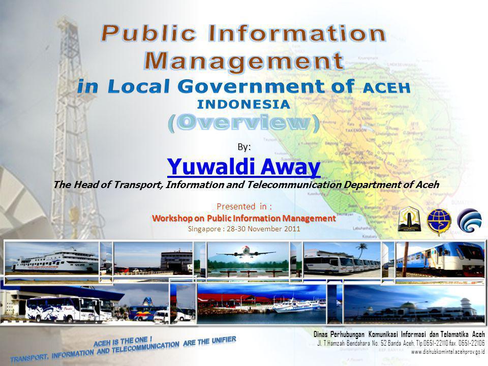 Dinas Perhubungan Komunikasi Informasi dan Telamatika Aceh Jl.