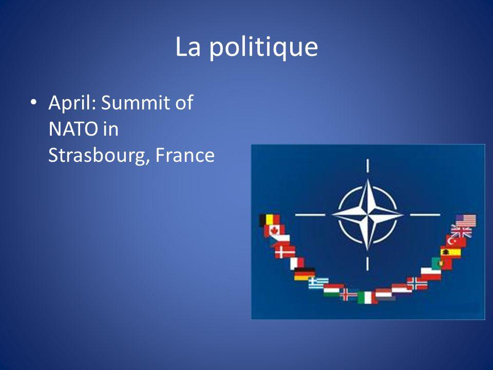 La politique April: Summit of NATO in Strasbourg, France