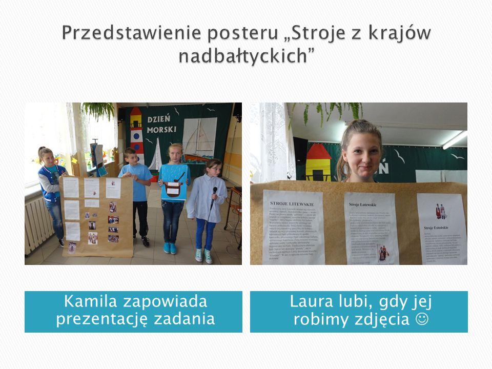 Kamila zapowiada prezentację zadania Laura lubi, gdy jej robimy zdjęcia