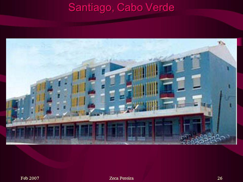 Feb 2007Zeca Pereira25 Santiago, Cabo Verde