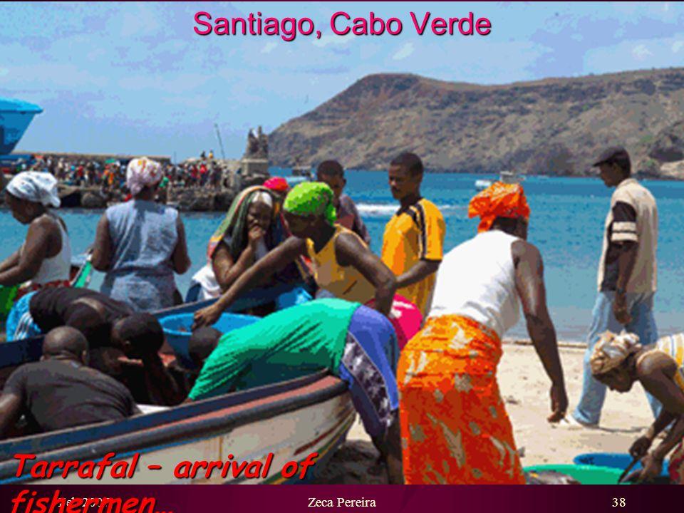 Feb 2007Zeca Pereira37 Santiago, Cabo Verde Bay of Tarrafal…