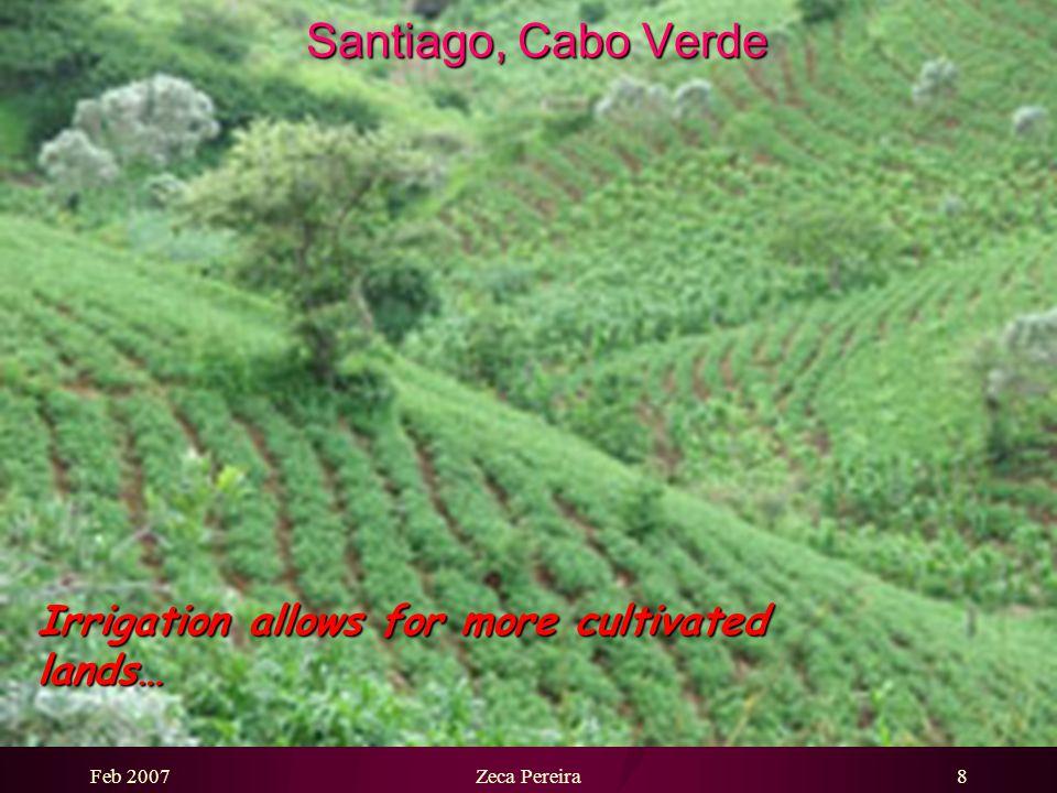 Feb 2007Zeca Pereira7 Santiago, Cabo Verde