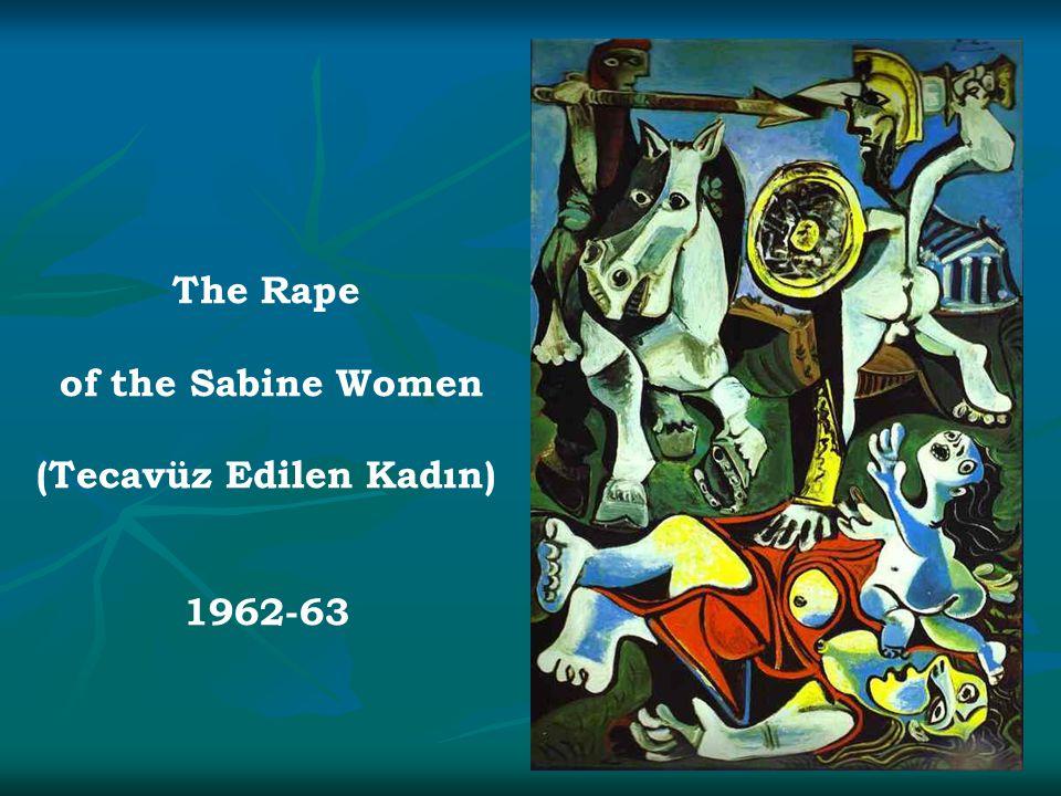 The Rape of the Sabine Women (Tecavüz Edilen Kadın) 1962-63