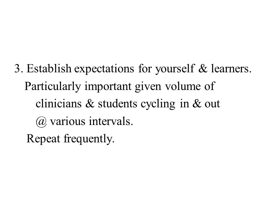 3. Establish expectations for yourself & learners.