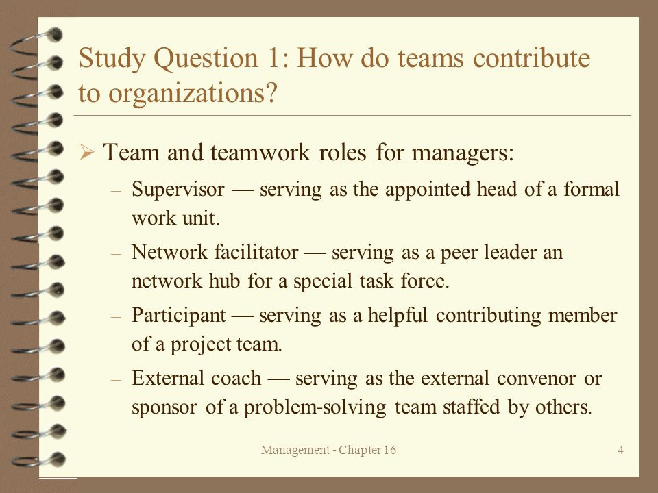 Management - Chapter 1615 Study Question 2: What are the current trends in the use of teams.