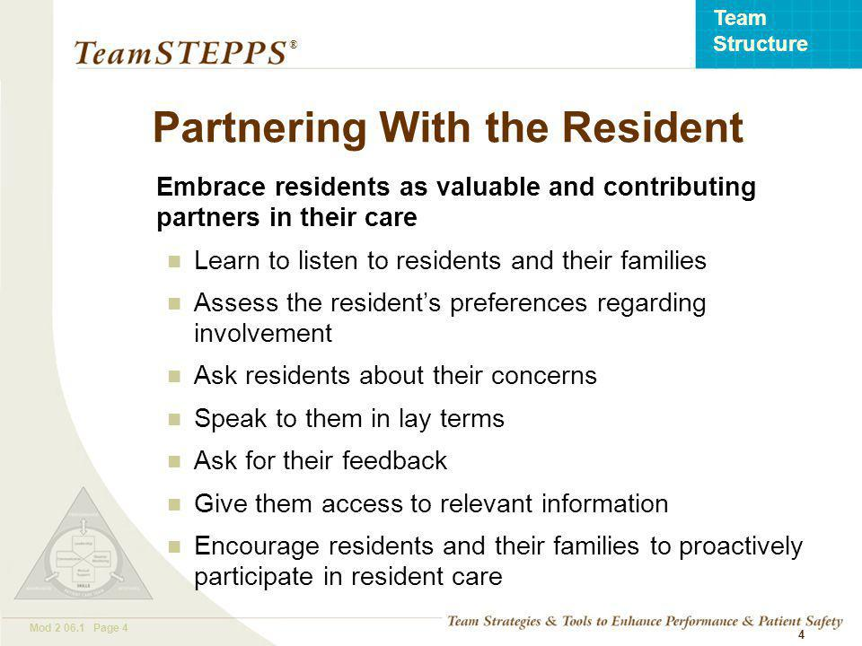 T EAM STEPPS 05.2 Mod 2 06.1 Page 15 Team Structure ® 15 Example: A Multi-Team System in a Nursing Home