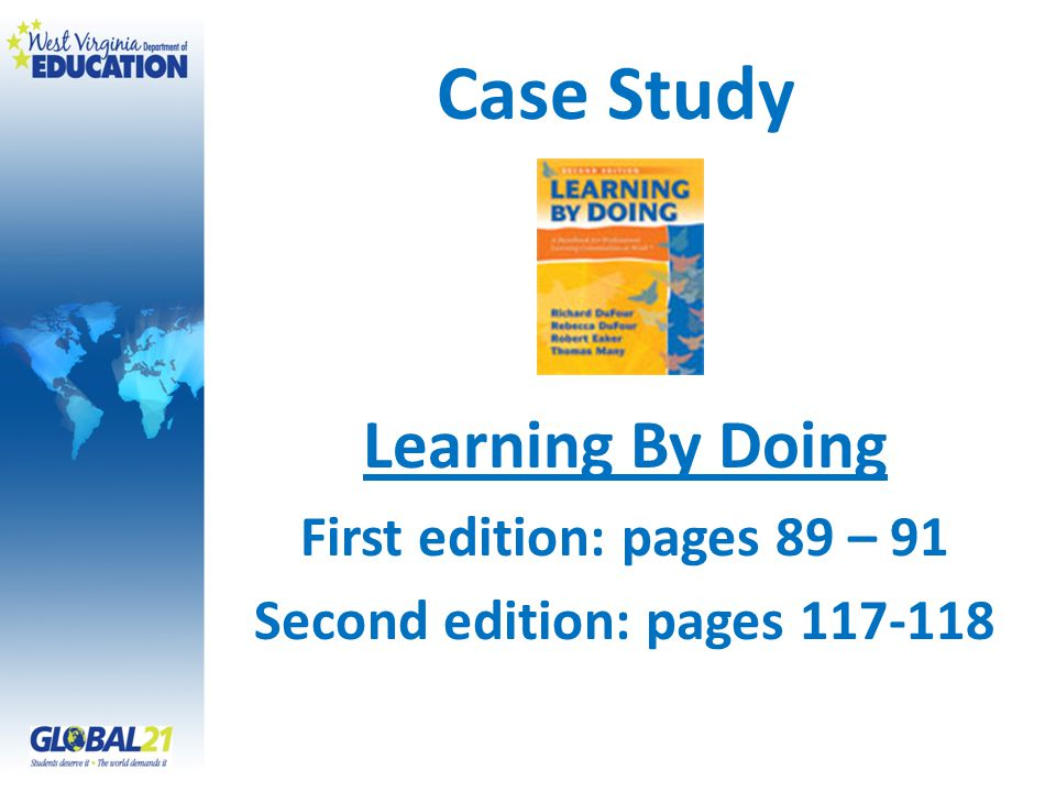 Case Study Learning By Doing First edition: pages 89 – 91 Second edition: pages