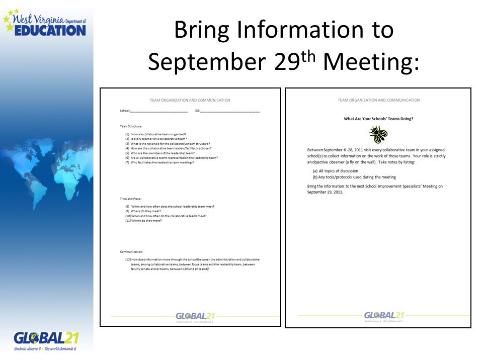 Bring Information to September 29 th Meeting: