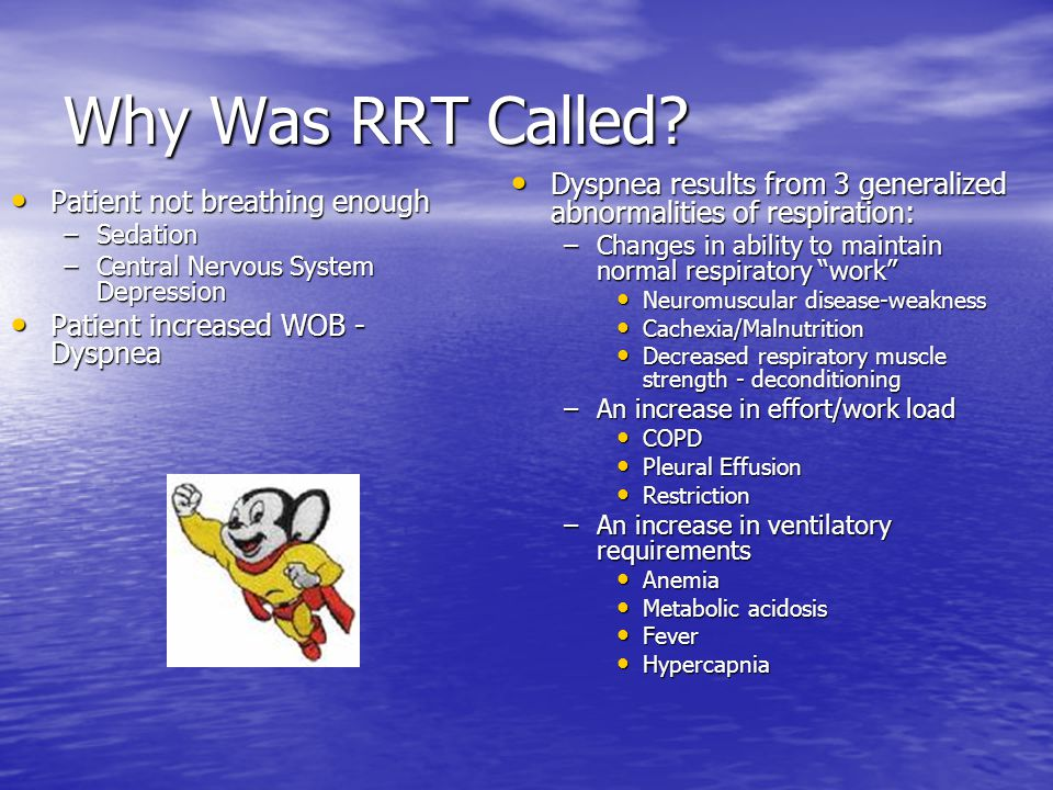 Why Was RRT Called.