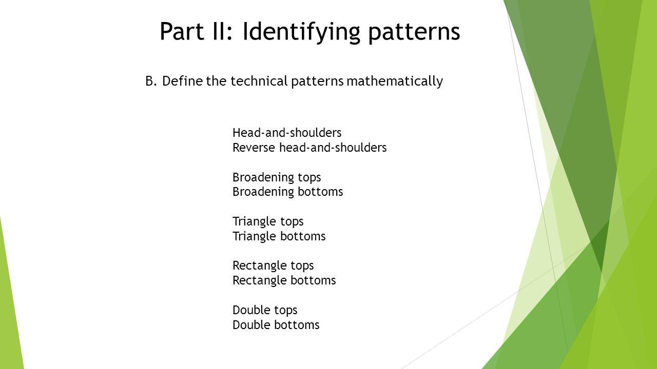 Part II: Identifying patterns B.