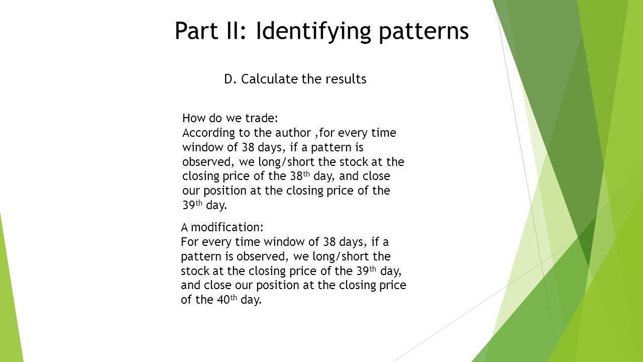 Part II: Identifying patterns D.