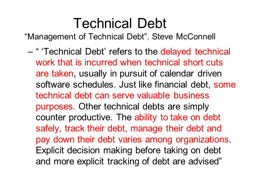 Technical Debt Management of Technical Debt .