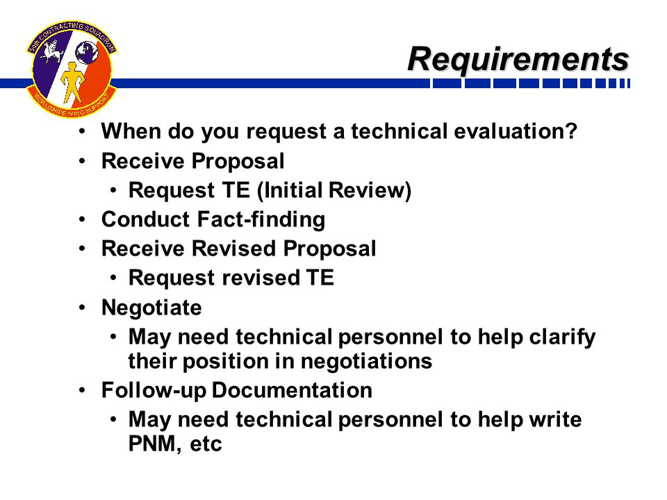 Requirements When do you request a technical evaluation.