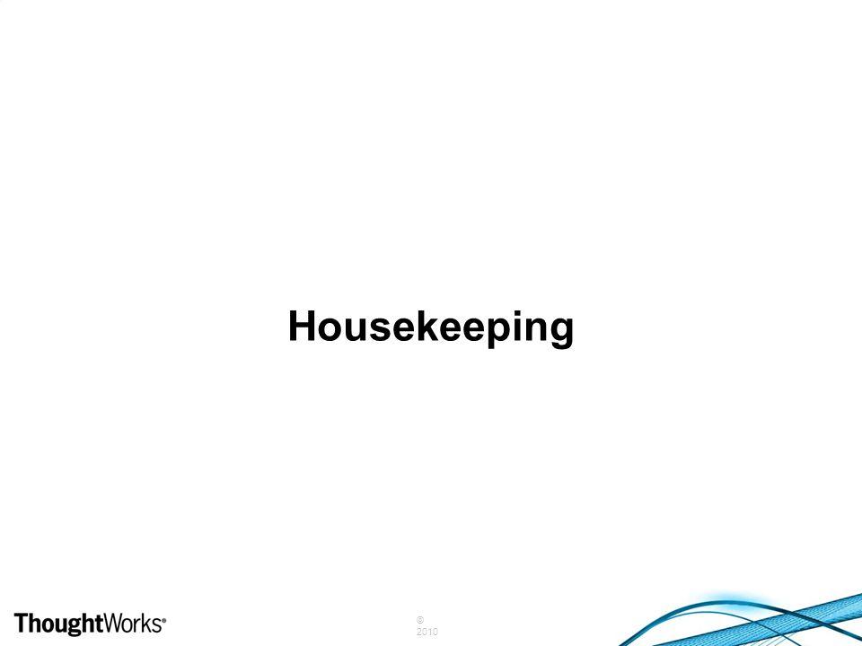 © 2010 Housekeeping