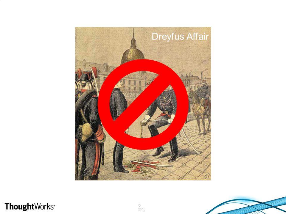 © 2010 Dreyfus Affair