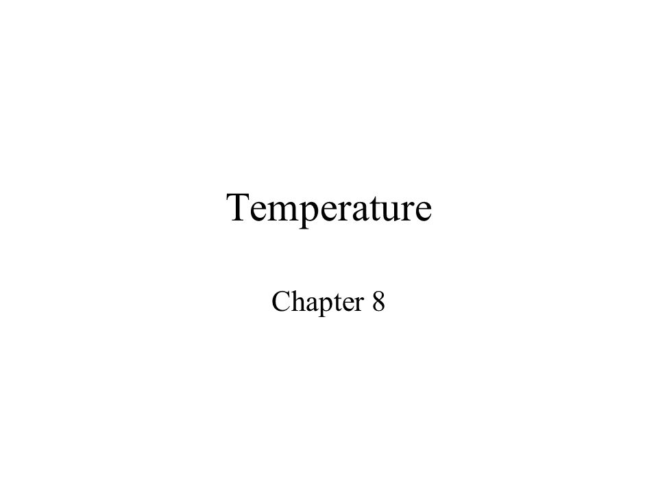 Temperature Chapter 8