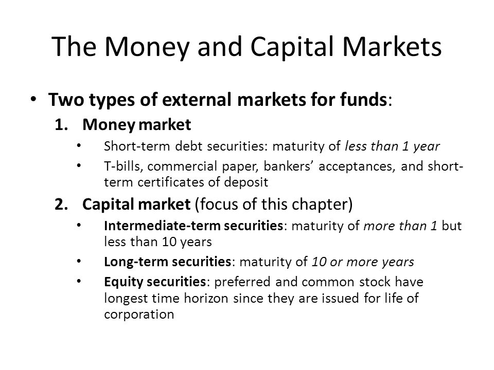Intermediate- and Long-Term Debt Two primary sources of intermediate- and long-term debt: 1.Term loans 2.Bonds