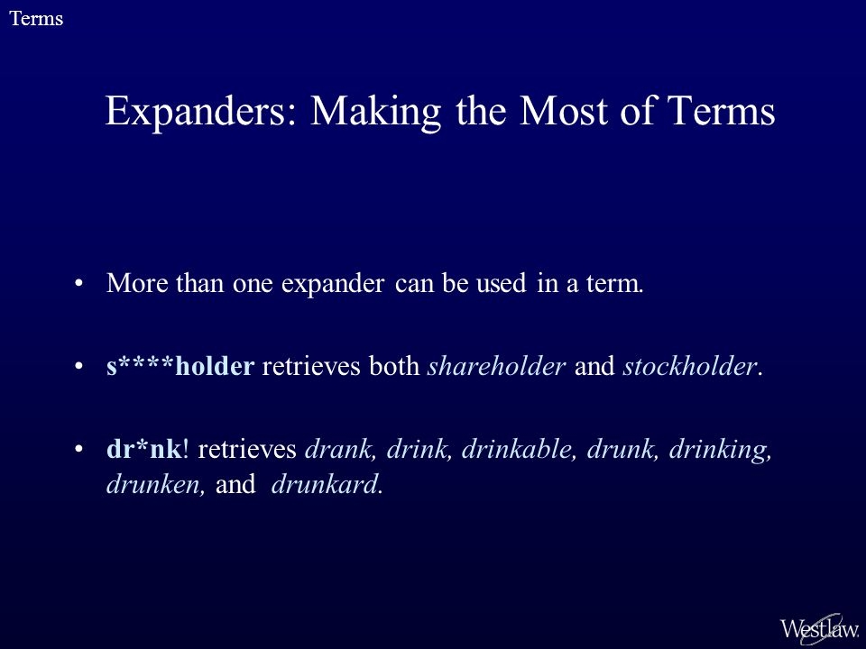 Expanders: Making the Most of Terms More than one expander can be used in a term.