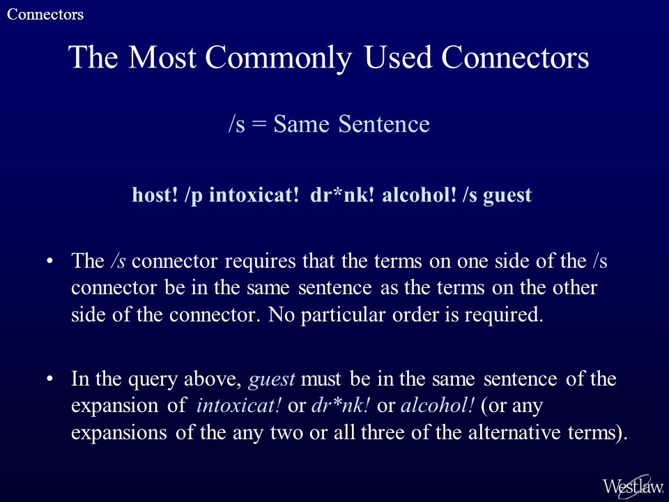 The Most Commonly Used Connectors /s = Same Sentence host.