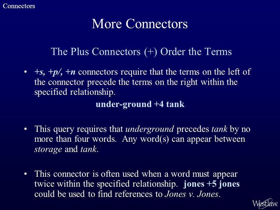 +s, +p/, +n connectors require that the terms on the left of the connector precede the terms on the right within the specified relationship.