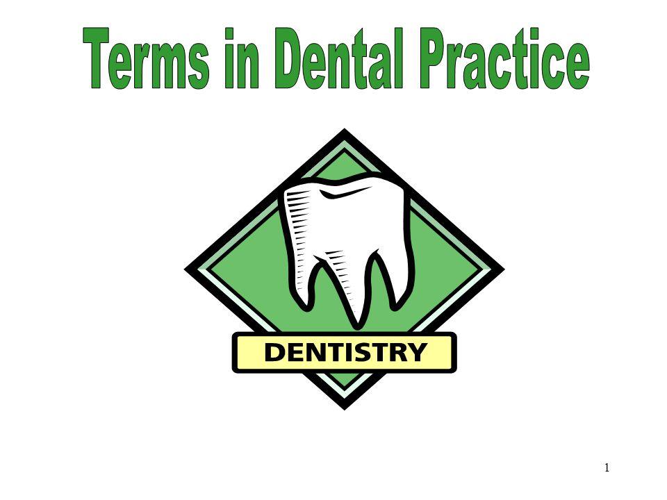 1 Terms in Dental Practice