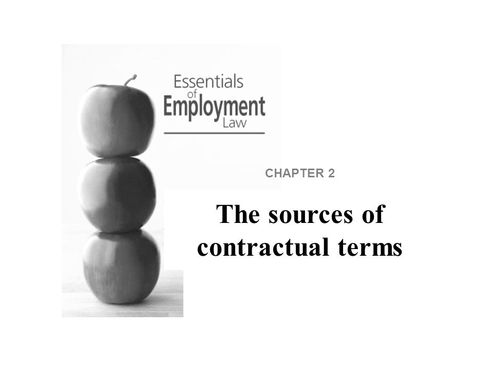 CHAPTER 2 The sources of contractual terms