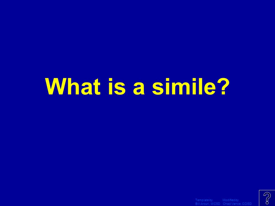 Template by Modified by Bill Arcuri, WCSD Chad Vance, CCISD a word/phrase that appeals to one or more of the five senses