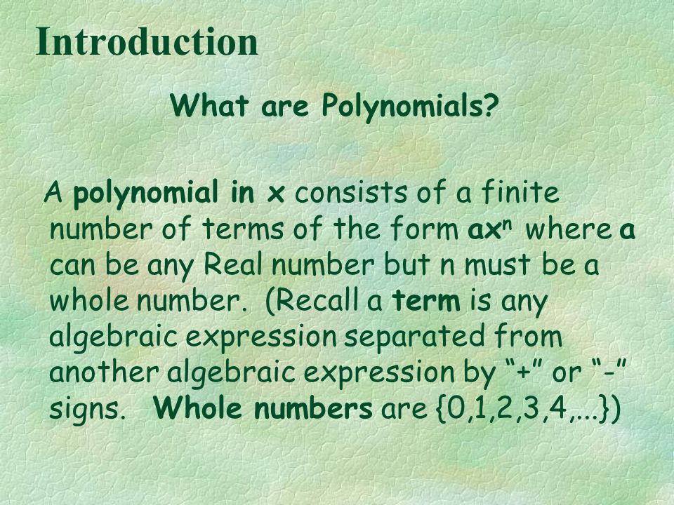 To add polynomials (1) remove the grouping symbols, (2) find the like terms of the polynomial, and then (3) add the numerical coefficients of the like terms.
