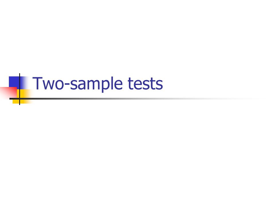 Two-sample tests