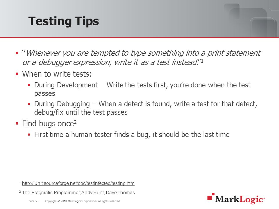 Slide 53 Copyright © 2010 MarkLogic ® Corporation.