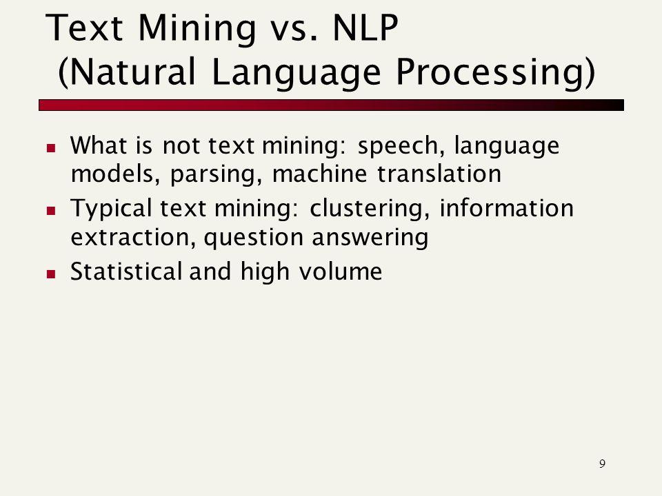 9 Text Mining vs.