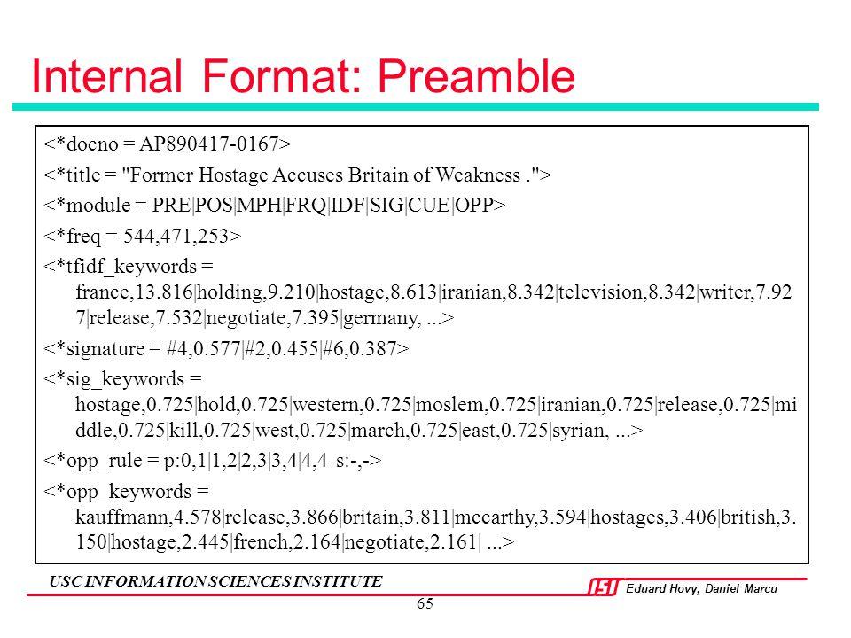 Eduard Hovy, Daniel Marcu USC INFORMATION SCIENCES INSTITUTE 65 Internal Format: Preamble
